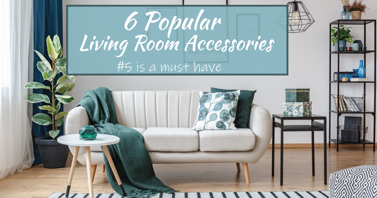 6 Most popular Living room accessories #5 is a must-have